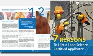 7 Reasons to Hire a Land Science Certified Applicator